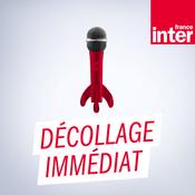 Podcast France Inter - Décollage immédiat par Philippe Lefèvbre