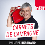 Podcast France Inter - Carnets de campagne