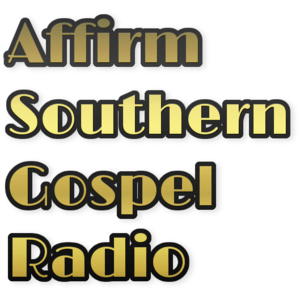 Radio Affirm Southern Gospel Radio