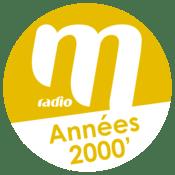 Radio M Radio Années 2000